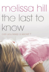The Last To Know - Melissa Hill